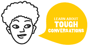 Learn About Tough Conversations