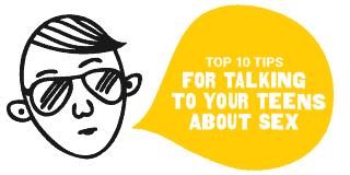 Top 10 Tips for Talking to Your Teens About Sex