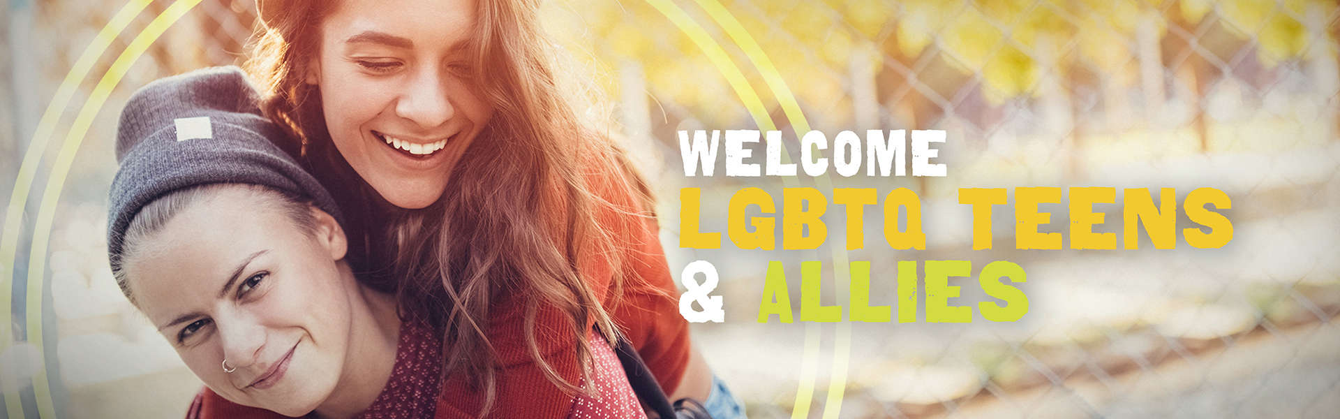 Welcome LGBTQ Teens & Allies
