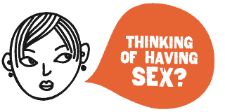 Thinking of Having Sex?